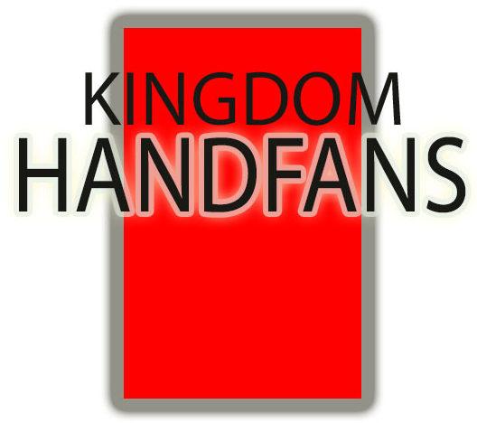 KINGDOM HAND FANS